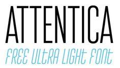 Tipografias gratis modernas y delgadas: Attentica