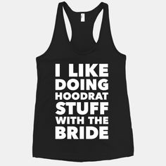 Hoodrat Stuff (Bride) #hoodrat #bachelorette #party