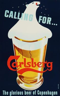 Lauritz.com - Grafik - Thorkil Møller. Plakat, 'Calling for... Carlsberg. The glorious beer of Copenhagen', offset, ca. 1950'erne - DK, Vejle, Dandyvej