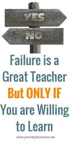 Failure is a great teacher - IF you are willing to learn from it. Are you ready to learn for your own failures? self improvement tips success failure Steps To Success, Success And Failure, Career Success, Best Quotes, Life Quotes, Awesome Quotes, Stress Less, Self Discipline, Self Improvement Tips