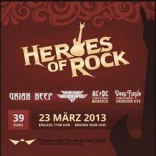 Heroes of Rock - Uriah Heep, Bonfire, Barock (Tribute to AC/DC), Demon's Eye (Tribute to Deep Purple)