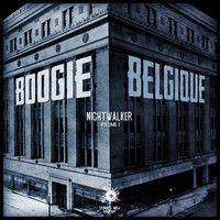 Nightwalker vol.1 (FULL ALBUM) by Boogie Belgique on SoundCloud