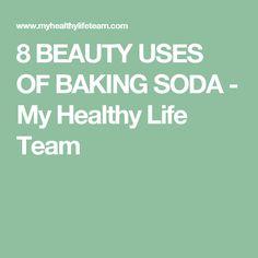 8 BEAUTY USES OF BAKING SODA - My Healthy Life Team
