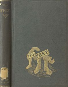 "1871 ""The Feet"" / ""Dress and Care of the Feet"" / New York: Fowler & Wells"