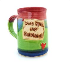 6ae048d9e5c You Are My Sunshine Pottery Mug Ceramic Handmade Pottery Wheel thrown  Stoneware by Jewel Pottery Cup Each one Unique