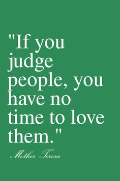if you judge people...