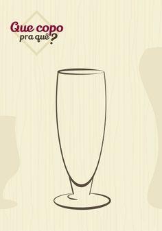 Copo pokal: seu formato facilita a visualização da transparência do líquido e o pequeno estreitamento na borda retém os aromas. Considerado um copo curinga, é usado para beber a maioria dos tipos de cerveja, em especial as carbonatadas (combinadas com gás carbônico), escuras ou claras