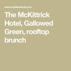 The McKittrick Hotel, Gallowed Green, rooftop brunch