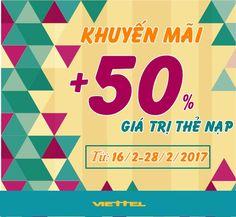 Viettel khuyến mãi 50% giá trị thẻ nạp từ ngày 16/2 đến 28/2/2017