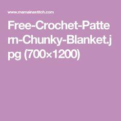 Free-Crochet-Pattern-Chunky-Blanket.jpg (700×1200)