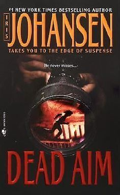 Dead Aim by Iris Johansen (2004, Paperback)