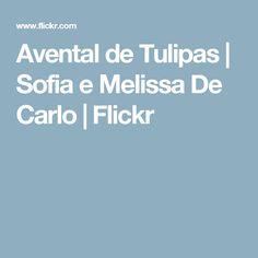 Avental de Tulipas | Sofia e Melissa De Carlo | Flickr
