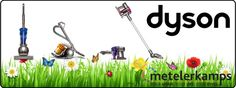 Dyson has been our number one online in 2016/17 Metelerkamps stock a big range, and we have many years experience with this product line.