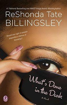 What's Done In the Dark by ReShonda Tate Billingsley, http://www.amazon.com/dp/B00GEEB8YS/ref=cm_sw_r_pi_dp_TDc1tb10M0AXX