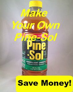 How To Make Your Own Pine Sol
