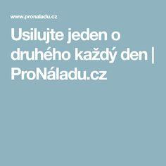 Usilujte jeden o druhého každý den | ProNáladu.cz Nordic Interior