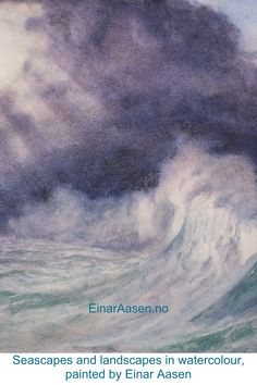 Watercolour landscapes and seascapes by Einar Aasen. Original paintings inspired by light and fascination of nature and the ocean. Painted on quality paper using quality pigments. Watercolour Paintings, Watercolor Landscape, Original Paintings, Oceans, Landscapes, Waves, Portraits, Colours, Inspired