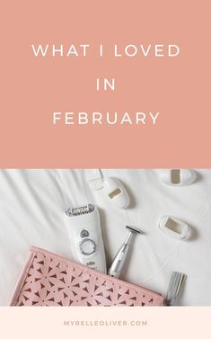 What I Loved - February Favorites Evening Routine, Night Routine, Great Books To Read, What Book, Self Care Routine, How To Wake Up Early, Best Self, Personal Development, Dreaming Of You