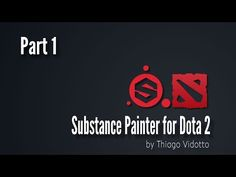 Substance Painter for Dota 2 part 01 - Why Substance Painter - YouTube