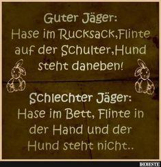 Guter Jäger.. | Lustige Bilder, Sprüche, Witze, echt lustig