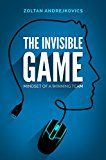 Free Kindle Book -   The Invisible Game: Mindset of a Winning Team (eSports & Competitive Gaming, Dota 2, League of Legends, CS:GO)