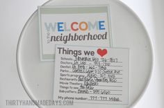 Welcome gift for new neighbors -- fill out these free printables to go along with a plate of cookies. Cute Gifts, Best Gifts, Funny Gifts, New Neighbor Gifts, Welcome Wagon, Welcome Baskets, Gift Baskets, Pumpkin Chocolate Chip Cookies, New Neighbors