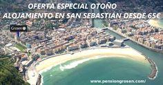 OFERTA ESPECIAL ALOJAMIENTO OTOÑO EN SAN SEBASTIÁN DESDE 65€/NOCHE:Precios Especiales de Domingo a Jueves.  Desayuno GRATIS si RESERVAS en nuestra WEB. http://www.pensiongrosen.com/  #SanSebastián #Donostia #PensiónBarata #Alojamiento #Pensión #otoño #AlojamientoBarato #Alojamiento #Euskadi #PaisVasco #turismo #trabajadores #estudiantes