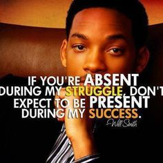 Success quote - will smith- let the haters hate but when your successful done let them waste your space! Thoughts, Wills...