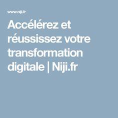Accélérez et réussissez votre transformation digitale | Niji.fr