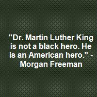 Why does it matter if he is black, white, green or red? He changed history for the better! Be the change, educate & spread tolerance & maybe we all can BE THE CHANGE. Daily Quotes, Great Quotes, Me Quotes, Motivational Quotes, Inspirational Quotes, Famous Quotes, We Are The World, In This World, Morgan Freeman Quotes