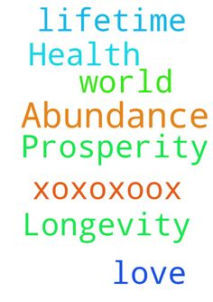 Prosperity, Abundance, Health and Longevity -  Please pray with me for a World in LOVE in our lifetime xoxoxoox  Posted at: https://prayerrequest.com/t/BCh #pray #prayer #request #prayerrequest