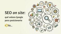 SEO | Posicionamiento SEO on site: ¿qué aspectos de la web tienes que tener sí o sí para posicionarte? Aquí los encontrarás. #SEO #seoonsite #google #marketingonline