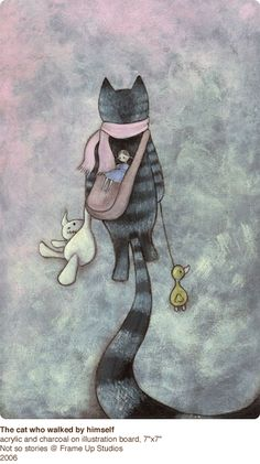 Beatrice Billard Fine Art & Illustration  The cat who walked by himself