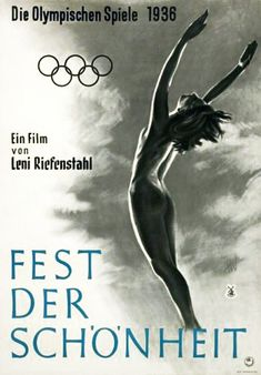 The Second part of Olympia, a documentary about the 1936 Olympic games in Berlin by German Director Leni Riefenstahl. The film played in theaters in 1938 and again in 1952 after the fall of the Nazi Regime. 1936 Olympics, Berlin Olympics, Leni Riefenstahl, Olympia 1936, Nazi Propaganda, Famous Photographers, Film Director, Streaming Movies, Film Posters
