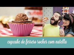 Cupcake de Ferrero Rocher com Nutella | COZINHA PARA 2 : Cozinha para quem não sabe cozinhar. Sem fogão, sem complicação. Vídeos de receitas deliciosas, com poucos ingredientes. Tudo simples e rápido.