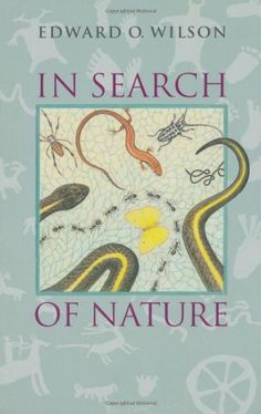 In Search of Nature by Edward O. Wilson, http://www.amazon.com/dp/155963216X/ref=cm_sw_r_pi_dp_bLl7qb1SQGBK1