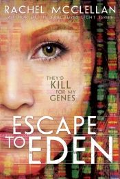 Escape to Eden by Rachel McClellan - Read for FREE! Details at OnlineBookClub.org  @authorrachel @OnlineBookClub