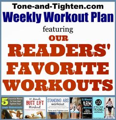 5 of YOUR favorite workouts plus one bonus for your newest Weekly Workout Plan on Tone-and-Tighten.com #workout #fitness