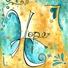 Inspirational Typography Word Art Hope Colorful Fun Pop Art Style Painting By Megan Duncanson Painting