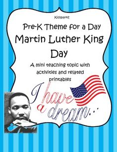 The teaching theme focus for this packet is MARTIN LUTHER KING DAY, at the level of early learners. Pre-K Theme for a Day includes all the activities and printables (to make hands-on centers and games) that you need for a full day of teaching - and more. 25 pages
