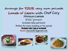 Do you want to learn how to cook delicious dishes? Sign up for Chef Cory's Lunch n' Learn! Email us: yancanSC@gmail.com