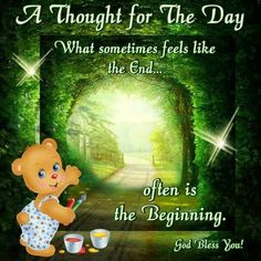 What sometimes feels like the end.often is the beginning quotes morning inspiration motivation good morning inspirational morning quotes thought for the day Good Morning Inspirational Quotes, Good Night Quotes, Inspirational Thoughts, Good Morning Greetings, Good Morning Wishes, Day Wishes, Thought For Today, Thought Of The Day, Good Morning Rainy Day