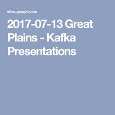 Google Summit - Kafka Presentations