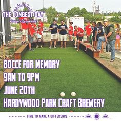 We hope you will join us for 'Bocce for Memory' and support the Longest Day.  'Bocce for Memory' will be held on Saturday, June 20th, from 9am-9pm at Hardywood Park Craft Brewery in Richmond and will include bocce, corn-hole, and other fun social activities.  Pre-registration is encouraged. Visit http://act.alz.org/goto/BocceForMemory to register and/or donate