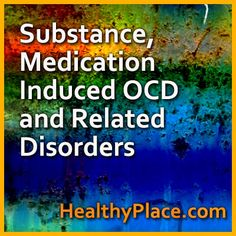 Medical conditions can cause OCD and related disorders. Read info on treatments and prognosis for OCD caused by a medical disease.