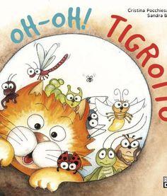 oh-oh-tigrotto Un'avventura del gattone rosso con tanti nuovi amici. Per lettori dai 3 anni, tutto in maiuscolo! #gatto #tigrotto #bambini #racconti #maiuscolo #stampatello #dislessia