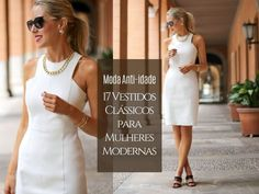 Moda anti-idade: 17 Vestidos clássicos para mulheres modernas ⋆ De Frente Para O Mar Trendy Tops For Women, Crochet Jacket, Girl Fashion, Womens Fashion, Ideias Fashion, Casual Outfits, White Dress, Formal Dresses, Stylish