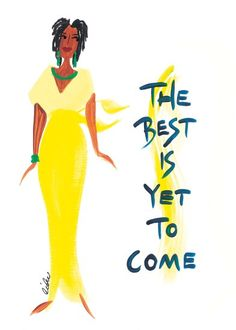 The Best is Yet to Come: Cidne Wallace Magnet
