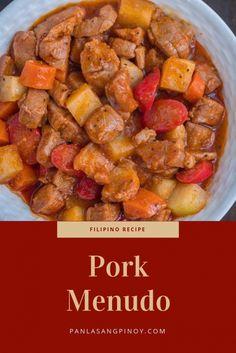 Pork Menudo Recipe - Filipino Food and Recipes - Filipino Pork Menudo Recipe, Menudo Recipe Easy, Menudo Recipe Authentic, Pinoy Food Filipino Dishes, Easy Filipino Recipes, Asian Recipes, Pork Belly Recipes, Meat Recipes, Cooking Recipes
