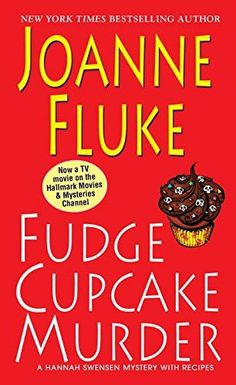 Fudge Cupcake Murder (A Hannah Swensen Mystery) Hannah Swensen, Hallmark Mysteries, I Can Read Books, Books A Million, Book Challenge, Cozy Mysteries, Book Series, New York Times, Bestselling Author